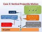 case 3 vertical projectile motion