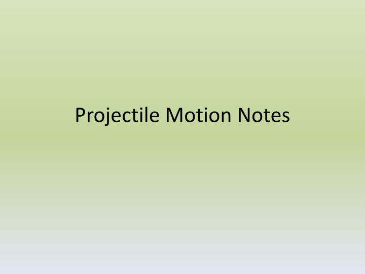 projectile motion notes n.
