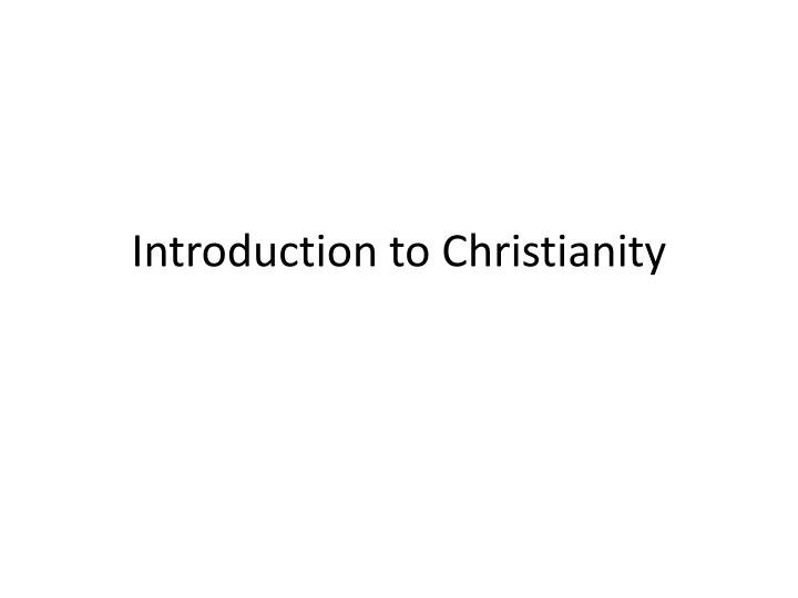 introduction to christianity n.