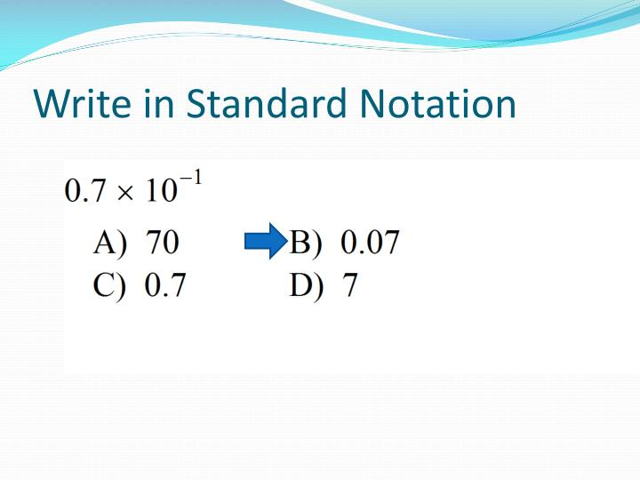 Write in Standard Notation