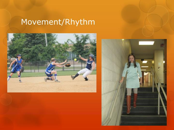 Movement/Rhythm