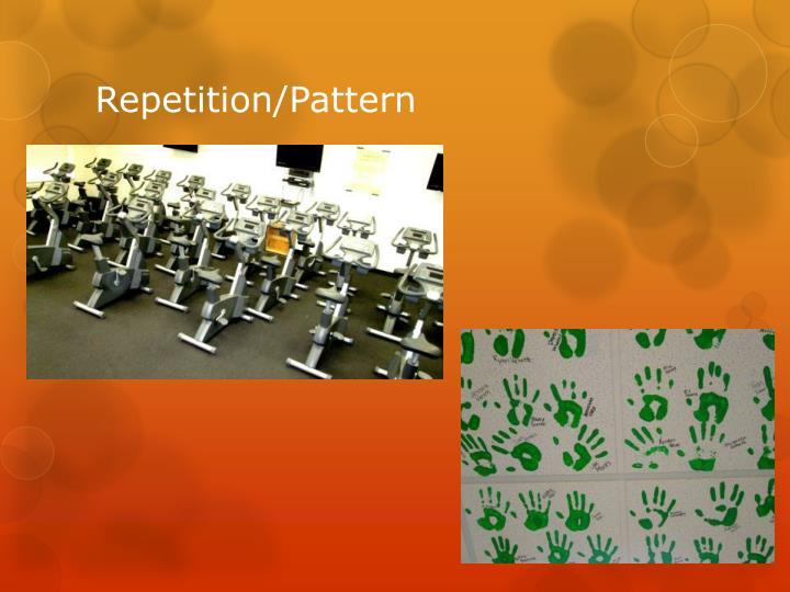 Repetition/Pattern
