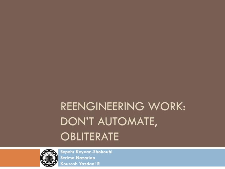 reengineering work don t automate obliterate n.