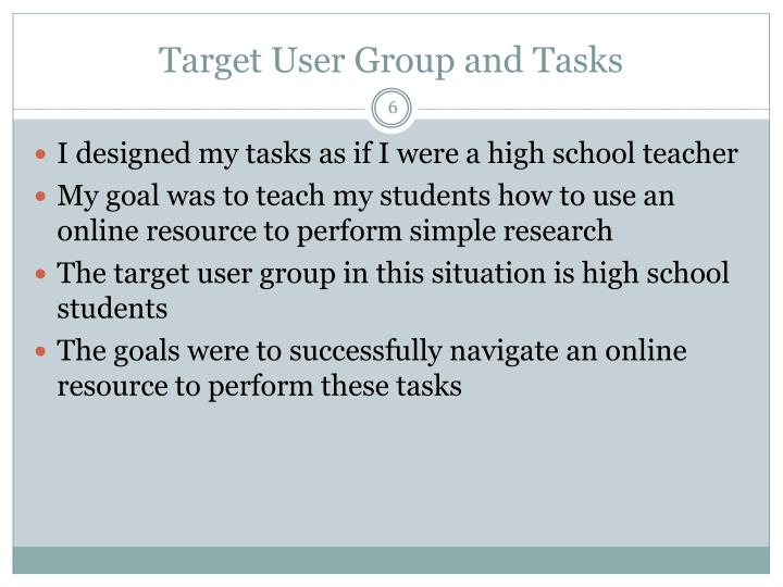 Target User Group and Tasks