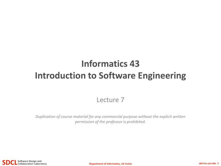 Informatics 43 introduction to software engineering