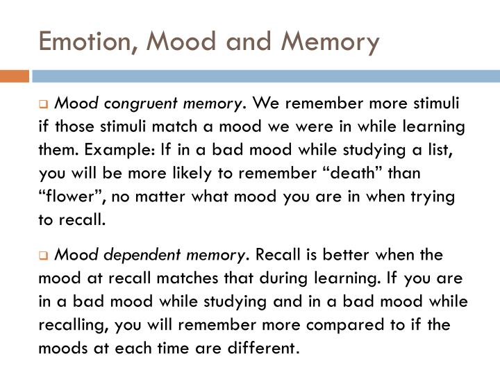 Emotion, Mood and Memory
