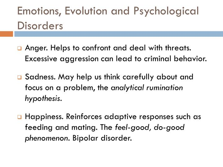 Emotions, Evolution and Psychological Disorders