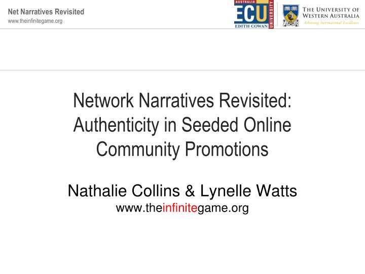 Network narratives revisited authenticity in seeded online community promotions