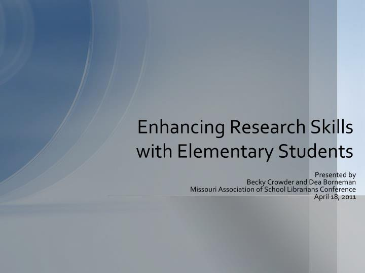 enhancing research skills with elementary students n.