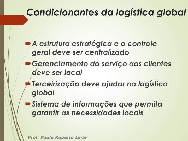 Condicionantes da logística global