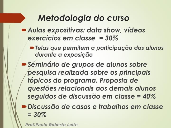 Metodologia do curso