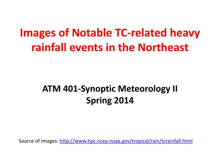 images of notable tc related heavy rainfall events in the northeast n.