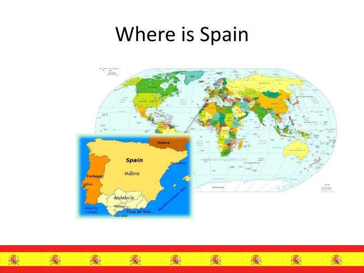 Where is Spain