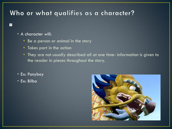Who or what qualifies as a character