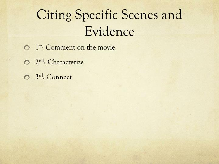 Citing specific scenes and evidence