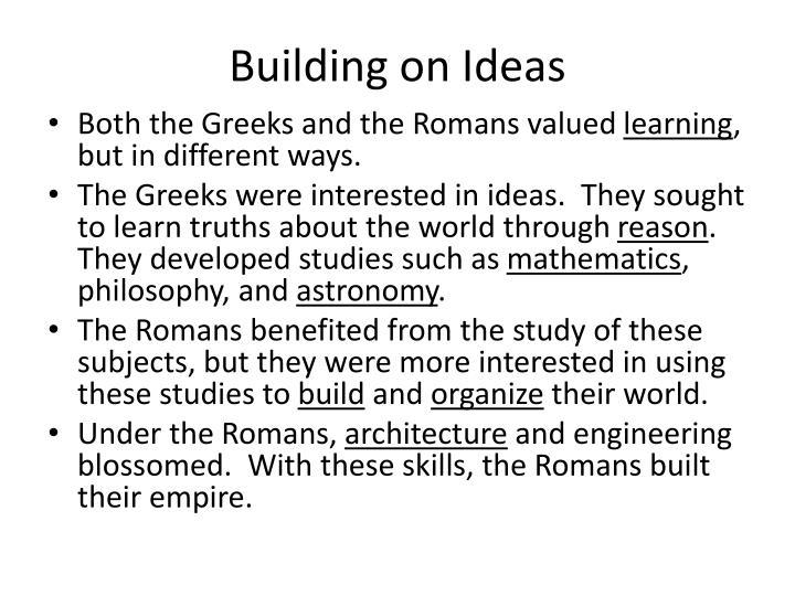 Building on Ideas