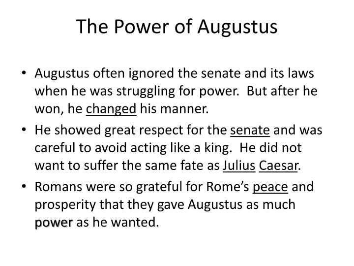 The power of augustus