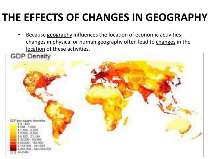 The effects of changes in geography