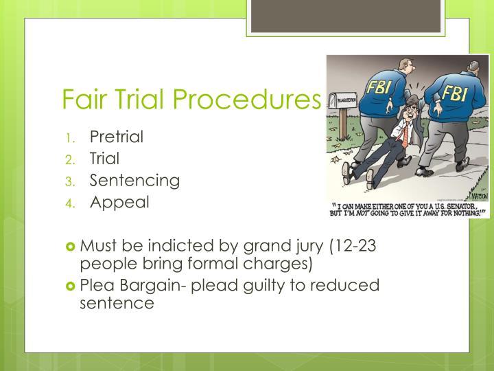 Fair Trial Procedures