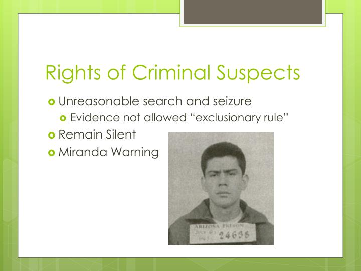 Rights of Criminal Suspects