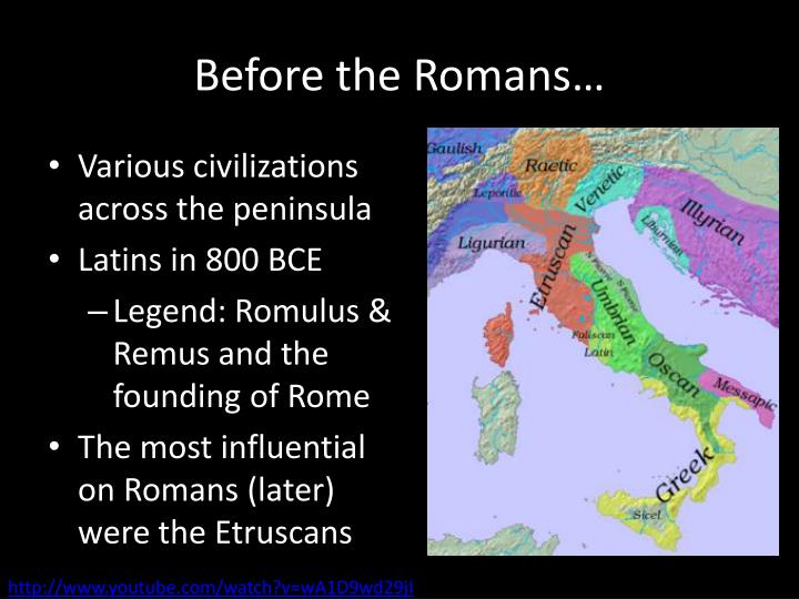 Before the romans