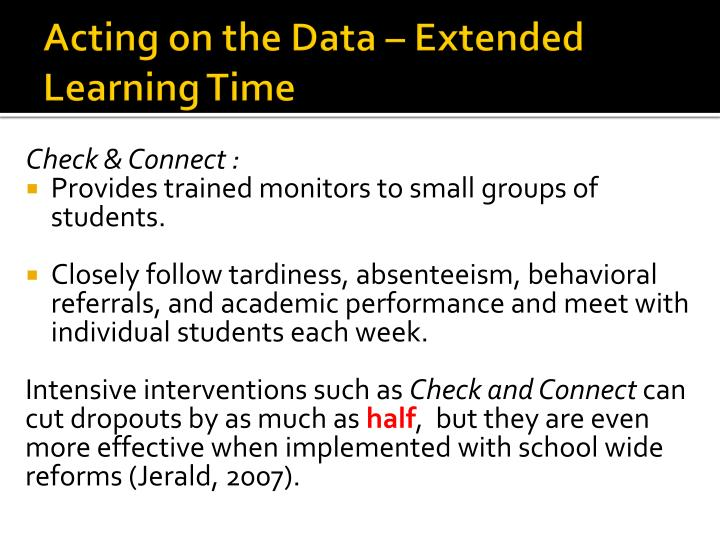 Acting on the Data – Extended Learning Time