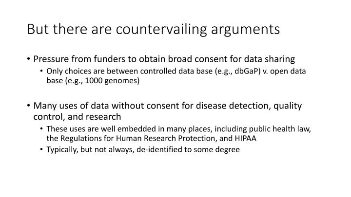 But there are countervailing arguments