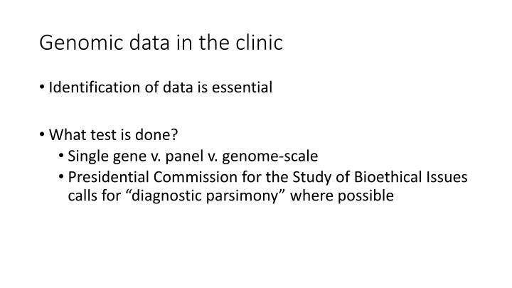 Genomic data in the clinic