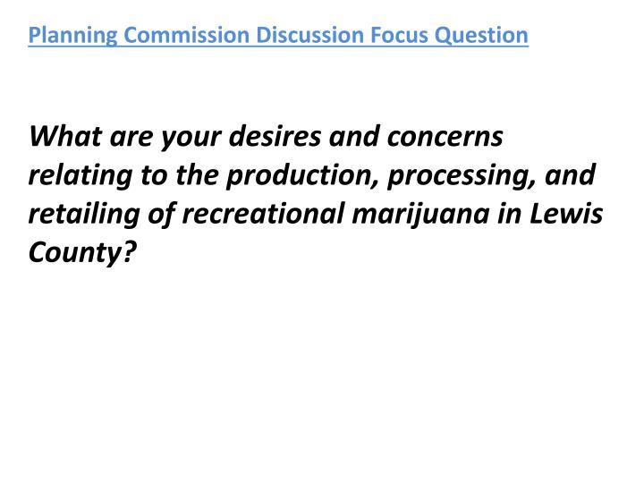 Planning Commission Discussion Focus Question