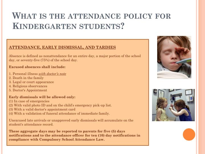 What is the attendance policy for kindergarten students
