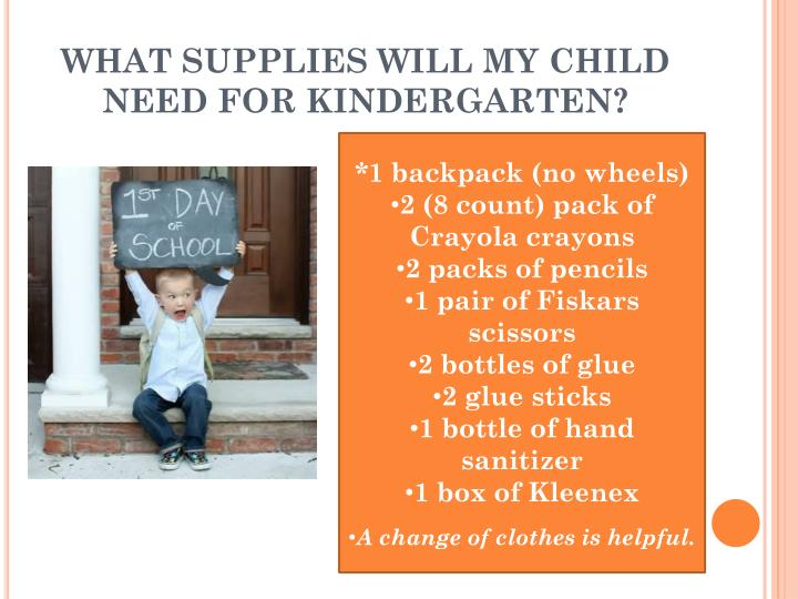WHAT SUPPLIES WILL MY CHILD NEED FOR KINDERGARTEN?