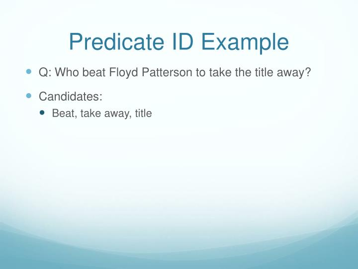 Predicate ID Example
