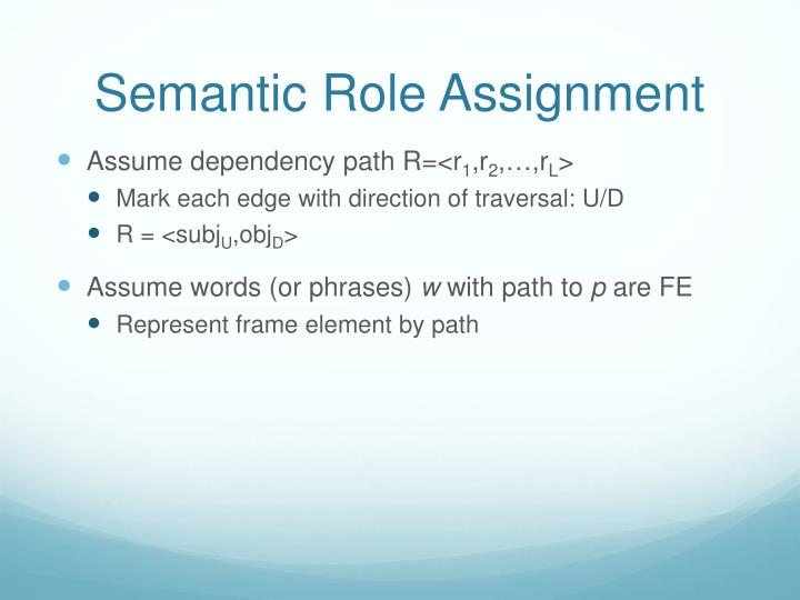 Semantic Role Assignment