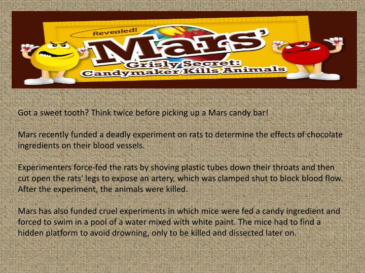 Got a sweet tooth? Think twice before picking up a Mars candy bar!