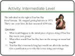 activity intermediate level