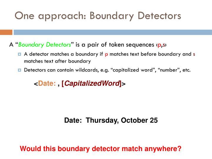 One approach: Boundary
