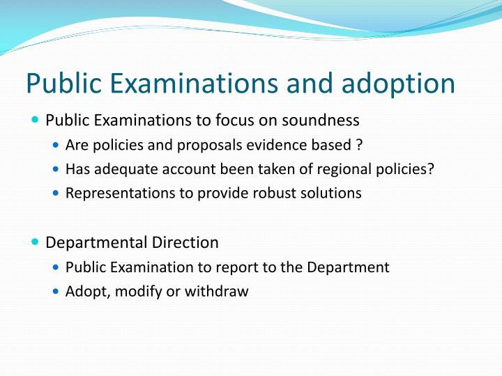 Public Examinations and adoption