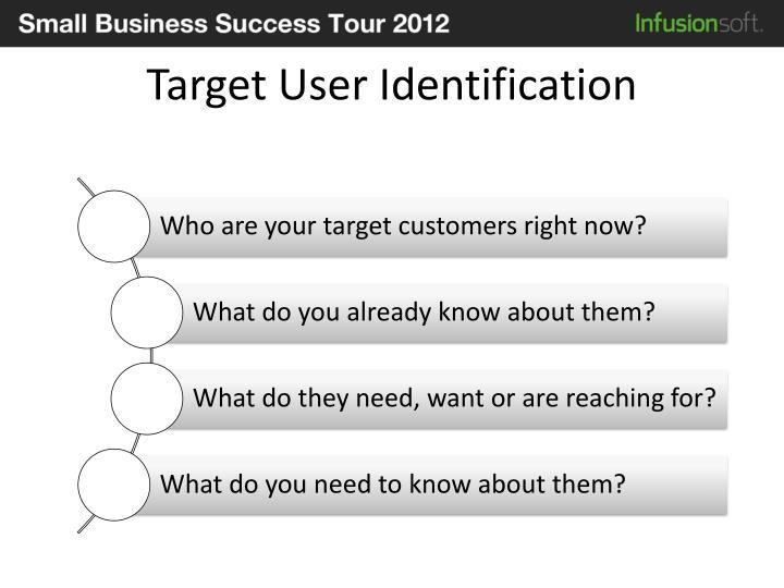 Target User Identification