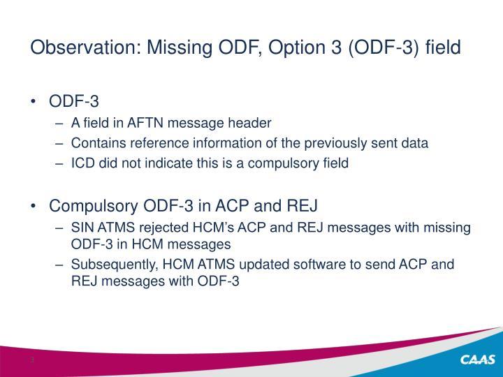 Observation missing odf option 3 odf 3 field