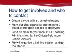 how to get involved and who to contact