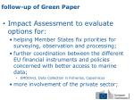 f ollow up of green paper