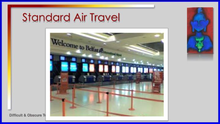 Standard Air Travel