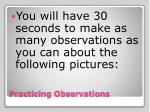 practicing observations