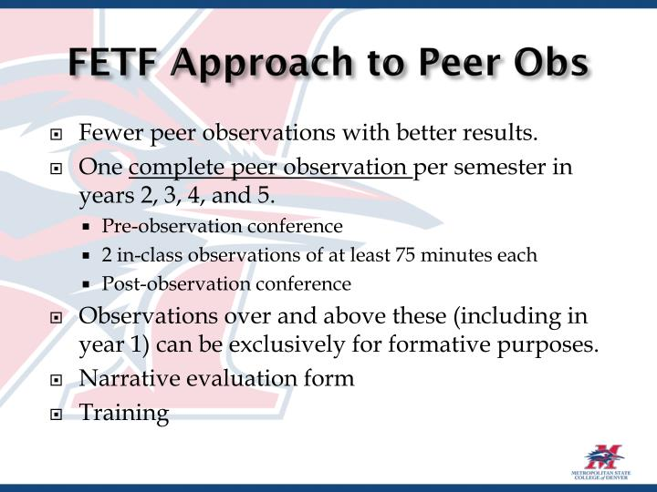 Fetf approach to peer obs