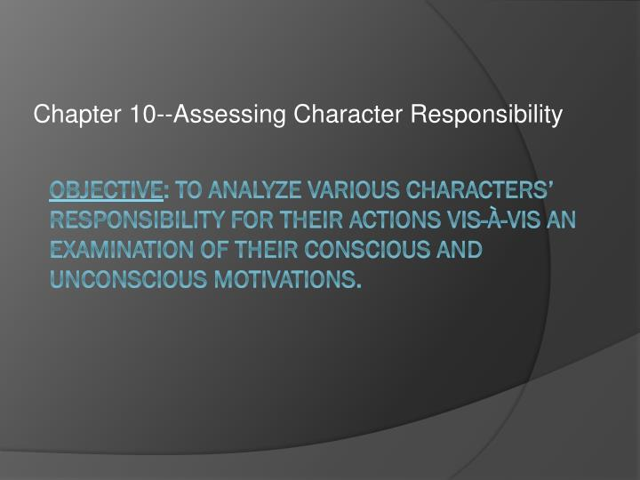 chapter 10 assessing character responsibility n.