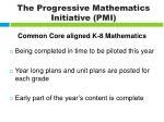 the progressive mathematics initiative pmi4