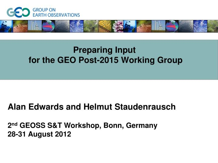 Preparing input for the geo post 2015 working group