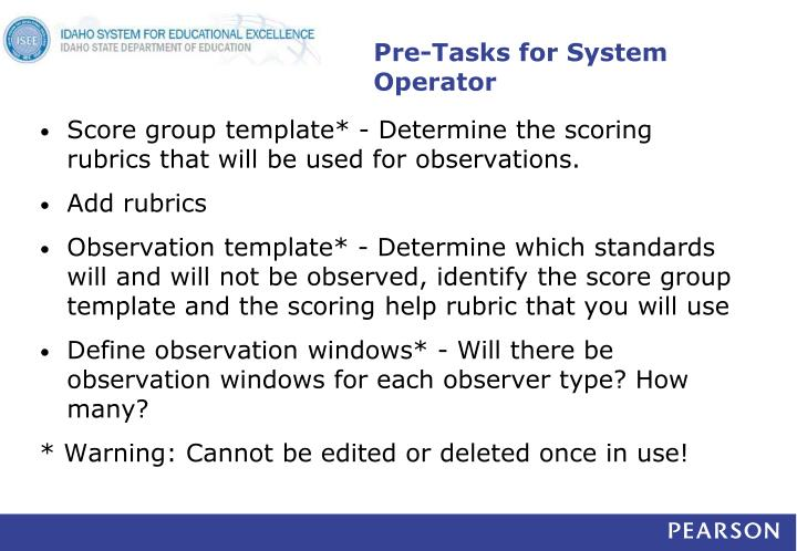 Pre-Tasks for System Operator