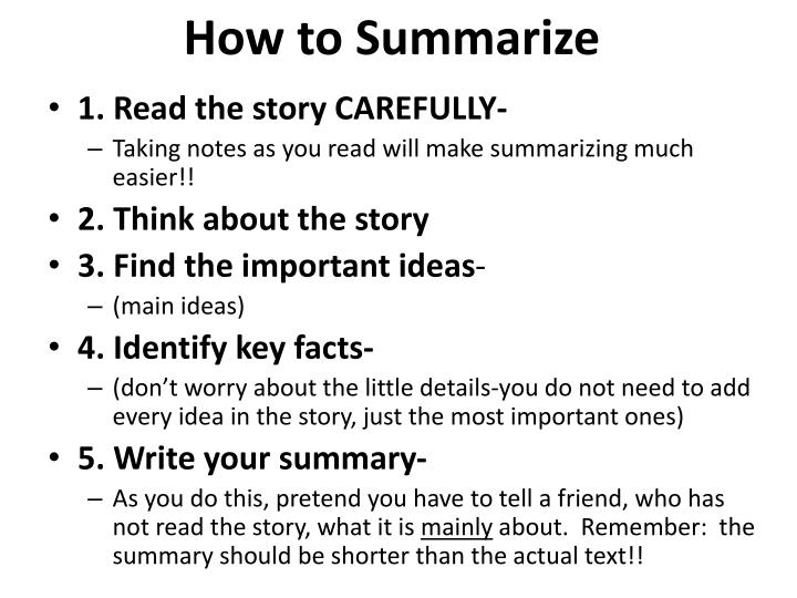 How to Summarize