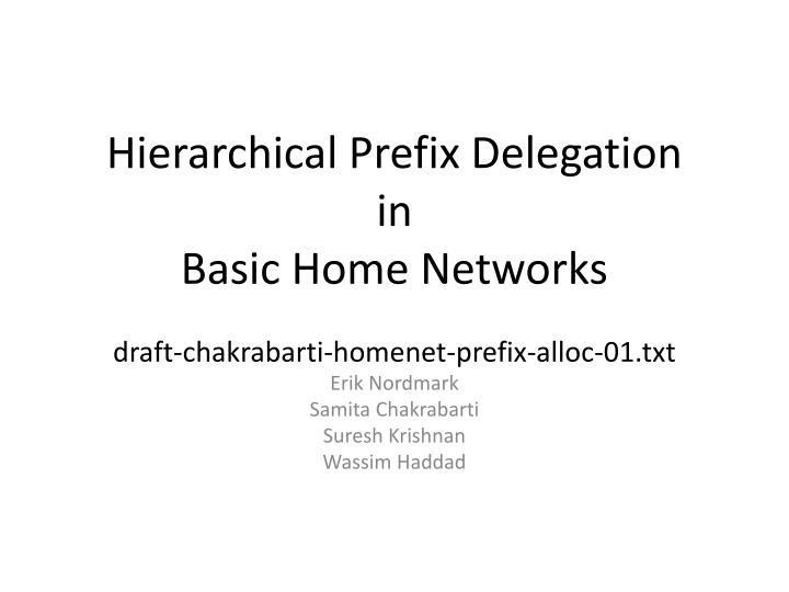 hierarchical prefix delegation in basic home networks